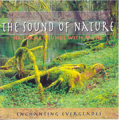 ENCHANTING EVERGLADES - NATURAL SOUNDS