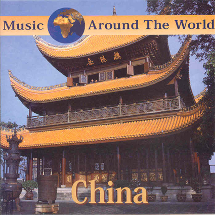CHINA - MUSIC AROUND THE WORLD