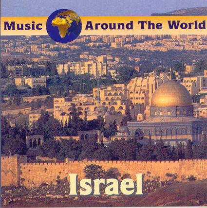 ISRAEL - MUSIC AROUND THE WORLD