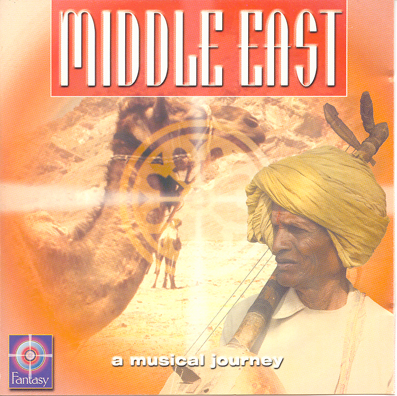 MIDDLE EAST - A MUSICAL JOURNEY