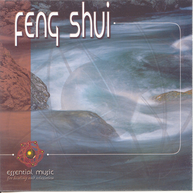FENG SHUI - ESSENTIAL MUSIC