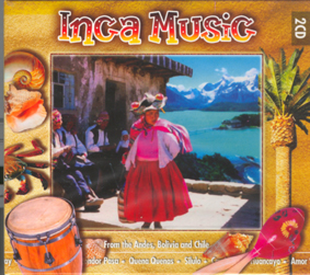 Inca music - from the Andes, Bolivia and Chile