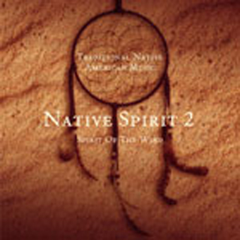 NATIVE SPIRIT 2 - Spirit of the Earth