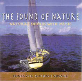 FANTASTIC SAILBOAT VOYAGE - Natural Soun