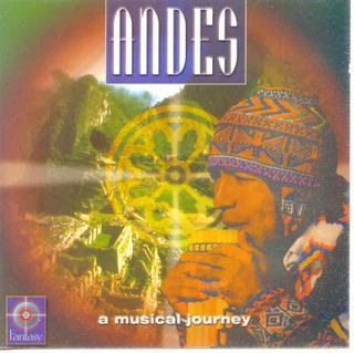 ANDES - - A MUSICAL JOURNEY