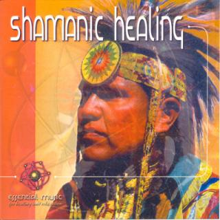 SHAMANIC HEALING - ESSENTIAL MUSIC