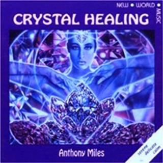 CRYSTAL HEALING - ESSENTIAL MUSIC