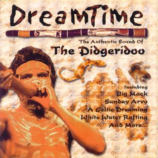 DREAMTIME - DIDGERIDOO