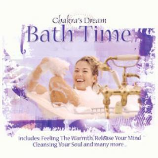 BATH TIME - CHAKRAS DREAM