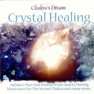 CRYSTAL HEALING - CHAKRAS DREAM