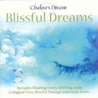 BLISSFUL DREAMS - CHAKRAS DREAM