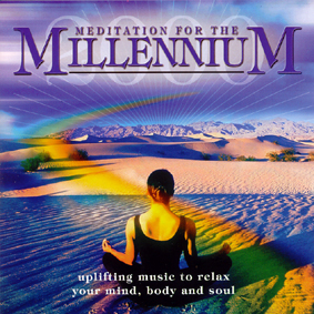 MEDITATION FOR THE MILLENNIUM